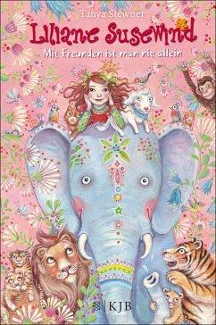 Mit Freunden ist man nie allein / Liliane Susewind (eBook, ePUB) - Stewner, Tanya