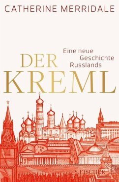 Der Kreml (eBook, ePUB) - Merridale, Catherine