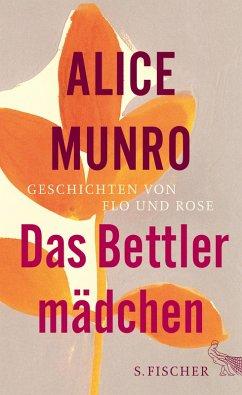 Das Bettlermädchen (eBook, ePUB) - Munro, Alice
