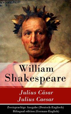 Julius Cäsar / Julius Caesar - Zweisprachige Ausgabe (Deutsch-Englisch) (eBook, ePUB) - Shakespeare, William