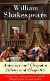 Antonius und Cleopatra / Antony and Cleopatra - Zweisprachige Ausgabe (Deutsch-Englisch) (eBook, ePUB)