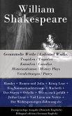 Gesammelte Werke / Collected Works: Tragödien / Tragedies + Komödien / Comedies + Historiendramen / History Plays + Versdichtungen / Poetry (eBook, ePUB)