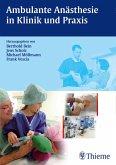 Ambulante Anästhesie in Klinik und Praxis (eBook, PDF)