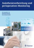Anästhesievorbereitung und perioperatives Monitoring (eBook, PDF)