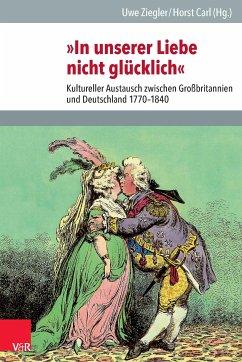 »In unserer Liebe nicht glücklich« (eBook, PDF)