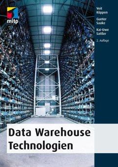 Data Warehouse Technologien (eBook, PDF) - Köppen, Veit; Sattler, Kai-Uwe; Saake, Gunter