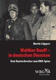 Walther Rauff - In deutschen Diensten (eBook, ePUB)