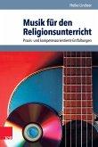 Musik für den Religionsunterricht (eBook, PDF)