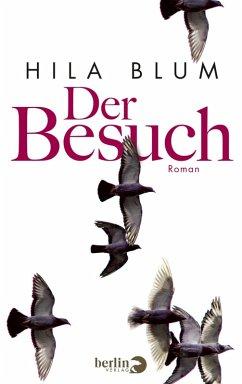 Der Besuch (eBook, ePUB) - Blum, Hila