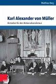 Karl Alexander von Müller (eBook, PDF)