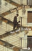 So auf Erden (eBook, ePUB)