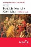 WBG Deutsch-Polnische Geschichte – Frühe Neuzeit (eBook, ePUB)