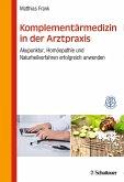 Komplementärmedizin in der Arztpraxis (eBook, PDF)