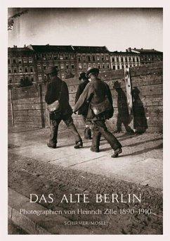 Das Alte Berlin - Zille, Heinrich