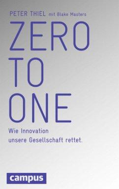Zero to One - Thiel, Peter;Masters, Blake