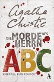 Die Morde des Herrn ABC / Ein Fall für Hercule Poirot Bd.12