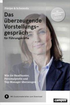 Das überzeugende Vorstellungsgespräch für Führungskräfte - Püttjer, Christian; Schnierda, Uwe