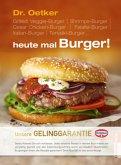 Dr. Oetker heute mal Burger