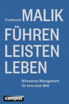 Führen, Leisten, Leben - Malik, Fredmund