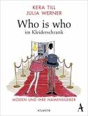 Who is who im Kleiderschrank