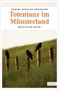 Totentanz im Münsterland - Schulze Gronover, Sabine