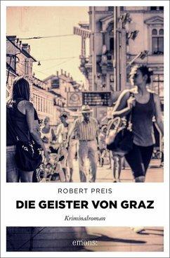Die Geister von Graz - Preis, Robert