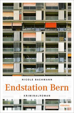 Endstation Bern - Bachmann, Nicole