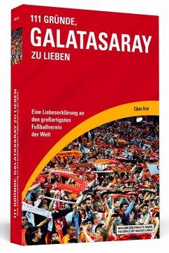 111 Gründe, Galatasaray zu lieben - Acar, Cihan