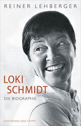 Loki Schmidt - Lehberger, Reiner