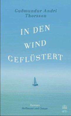 In den Wind geflüstert - Thorsson, Gudmundur Andri