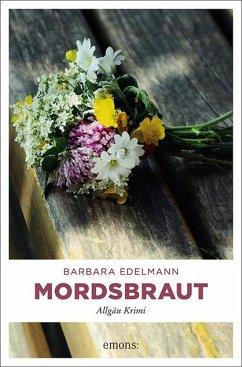 Mordsbraut - Edelmann, Barbara