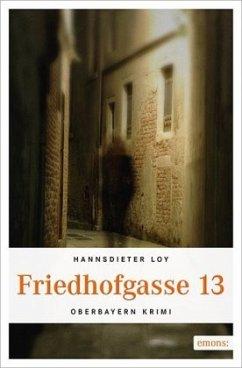 Friedhofgasse 13 - Loy, Hannsdieter