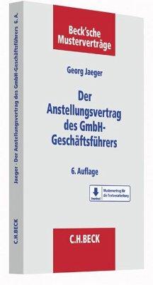 Der Anstellungsvertrag des GmbH-Geschäftsführers