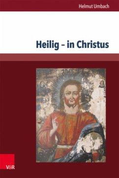 Heilig - in Christus - Umbach, Helmut