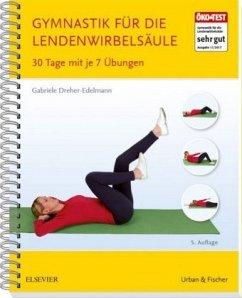 Gymnastik für die Lendenwirbelsäule - Dreher-Edelmann, Gabriele
