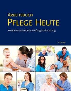 Arbeitsbuch Pflege Heute - Drude, Carsten;Larkamp, Myrese