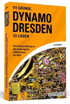 111 Gründe, Dynamo Dresden zu lieben - Spannaus, Eric