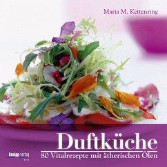 Duftküche - Kettenring, Maria M.