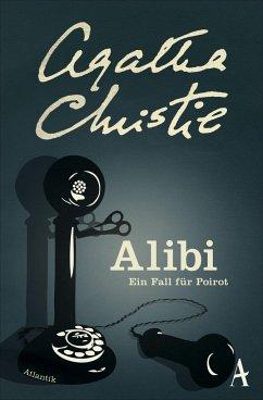 Alibi / Ein Fall für Hercule Poirot Bd.3 - Christie, Agatha