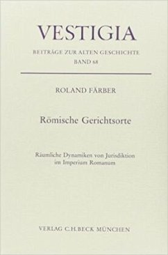 Römische Gerichtsorte - Färber, Roland