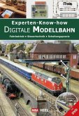 Experten-Know-how Digitale Modellbahn (mit DVD)