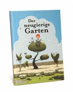 Der neugierige Garten - Brown, Peter