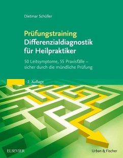 Prüfungstraining Differenzialdiagnostik für Hei...
