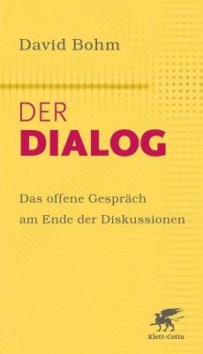 Der Dialog - Bohm, David