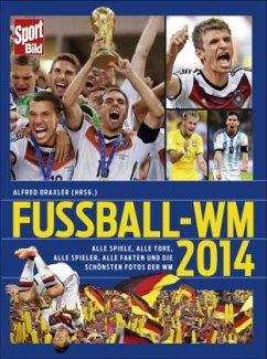 SportBild Fußball-WM 2014 - Draxler, Alfred