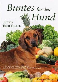 Buntes für den Hund - Esch-Völkel, Sylvia