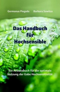 Das Handbuch für Hochsensible - Piegsda, Germanus;Sawitza, Barbara