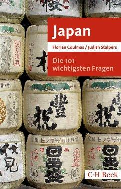 Die 101 wichtigsten Fragen: Japan - Coulmas, Florian; Stalpers, Judith