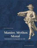Manier, Mythos und Moral