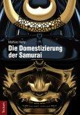 Die Domestizierung der Samurai